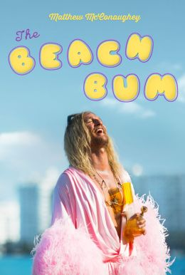 The Beach Bum HD Trailer