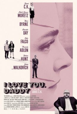 I Love You, Daddy HD Trailer