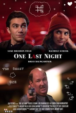 One Last Night HD Trailer