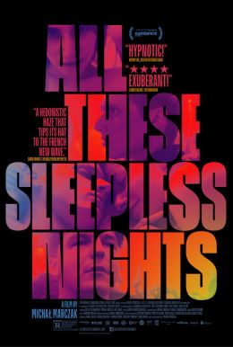 All These Sleepless Nights HD Trailer