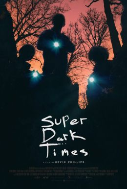 Super Dark Times HD Trailer
