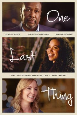 One Last Thing HD Trailer