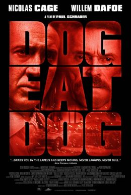 Dog Eat Dog HD Trailer