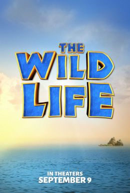 The Wild Life HD Trailer