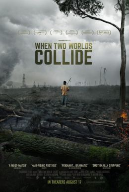 When Two Worlds Collide HD Trailer