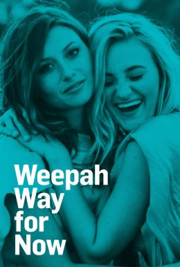 Weepah Way for Now HD Trailer