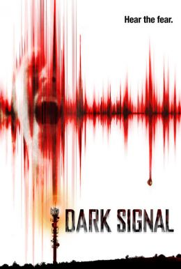 Dark Signal HD Trailer