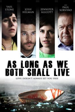 As Long As We Both Shall Live HD Trailer