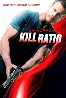 Kill Ratio HD Trailer