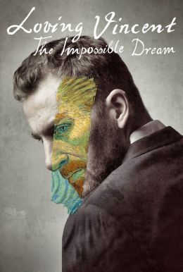 Loving Vincent: The Impossible Dream HD Trailer