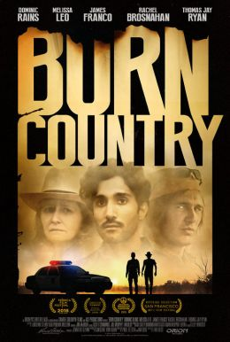 Burn Country HD Trailer