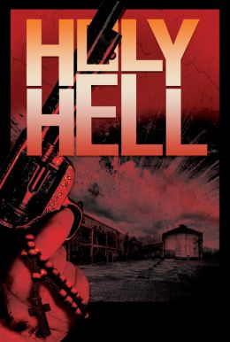 Holy Hell HD Trailer