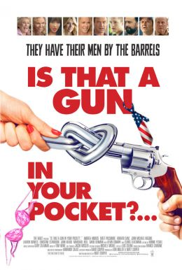 Is That a Gun in Your Pocket? HD Trailer