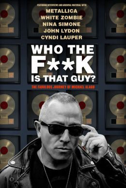 Who The F**K Is That Guy? HD Trailer