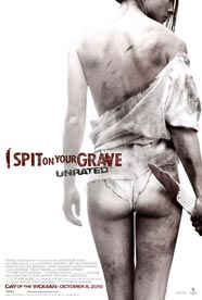 I Spit on Your Grave: Unrated HD Trailer
