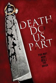 Death Do Us Part HD Trailer