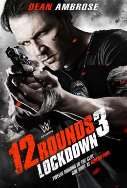 12 Rounds 3: Lockdown HD Trailer