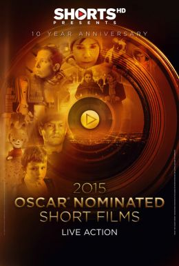 2015 Oscar-Nominated Short Films: Live Action