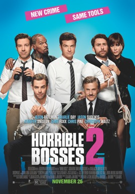 Horrible Bosses 2 HD Trailer