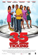 35 and Ticking Poster