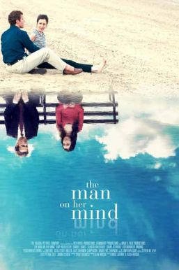 The Man on Her Mind HD Trailer