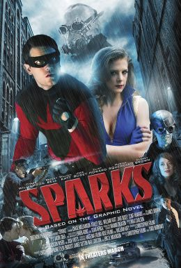 Sparks: The Origin of Ian Sparks Poster