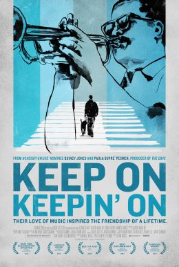 Keep On Keepin' On HD Trailer