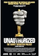 Unauthorized: The Harvey Weinstein Project