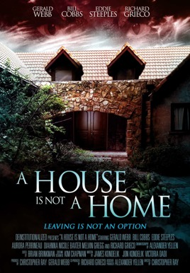 A House Is Not A Home Poster