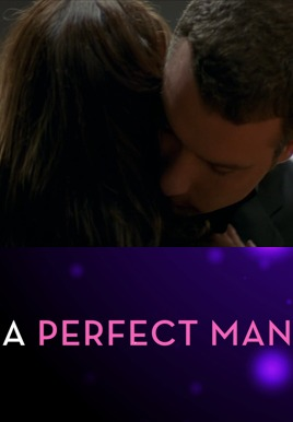 A Perfect Man HD Trailer