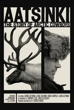 Aatsinki: The Story of Arctic Cowboys Poster