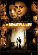 A Beautiful Life HD Trailer