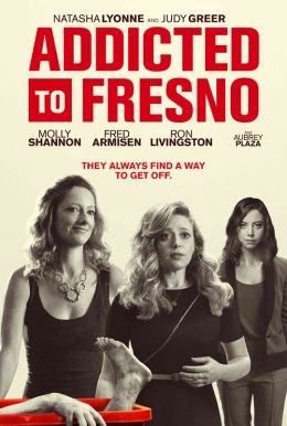 Addicted to Fresno Poster