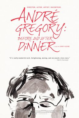 Andre Gregory: Before and After Dinner HD Trailer