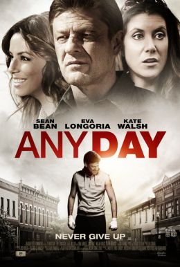 Any Day HD Trailer