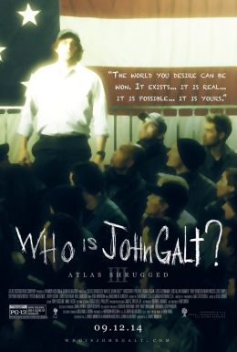Atlas Shrugged: Who is John Galt? HD Trailer