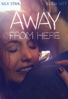 Away from Here HD Trailer