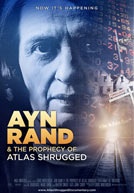 Ayn Rand and the Prophecy of Atlas Shrugged Poster