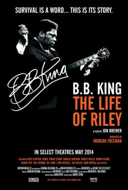 B.B. King: The Life of Riley HD Trailer