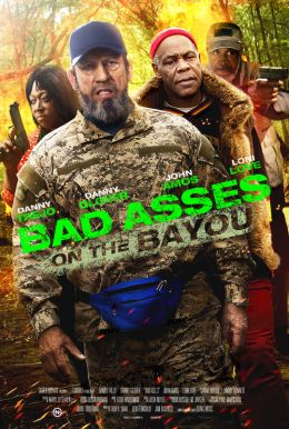 Bad Asses on the Bayou HD Trailer