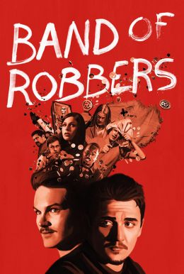 Band of Robbers HD Trailer