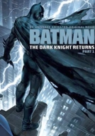 Batman: The Dark Knight Returns, Part 1 HD Trailer