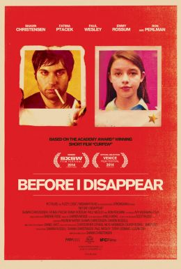 Before I Disappear HD Trailer