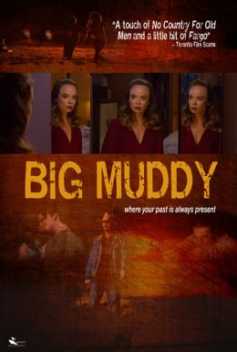 Big Muddy HD Trailer