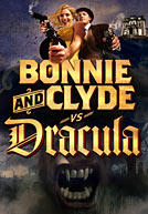 Bonnie and Clyde vs Dracula