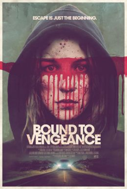 Bound to Vengeance HD Trailer