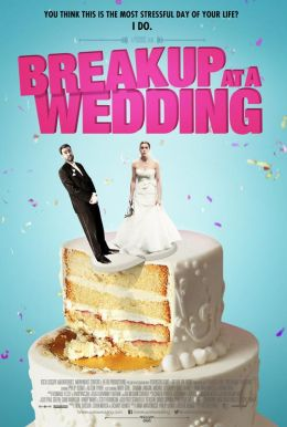 Breakup at a Wedding HD Trailer