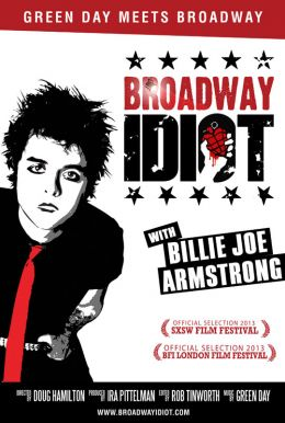 Broadway Idiot HD Trailer