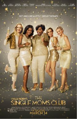 Tyler Perry's The Single Mom's Club Poster