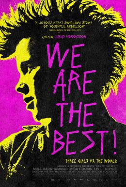 We Are The Best! HD Trailer